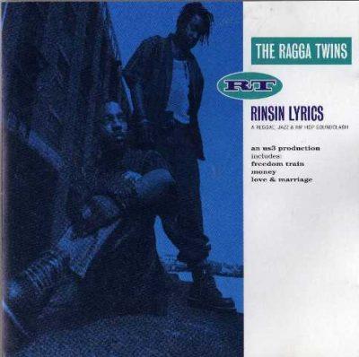 The Ragga Twins - 1995 - Rinsin Lyrics