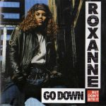 The Real Roxanne – 1992 – Go Down (But Don't Bite It)