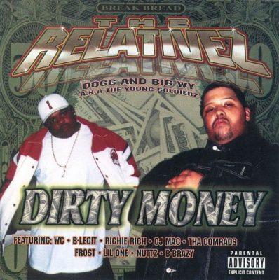 The Relativez - 2000 - Dirty Money