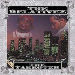 The Relativez – 2002 – The Takeover