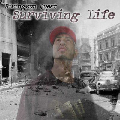 The Rising Sun Quest - 2004 - Surviving Life