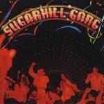 The Sugarhill Gang – 1980 – Sugarhill Gang (2008-Remastered)