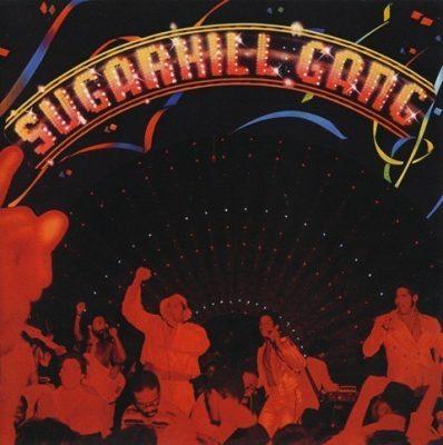 The Sugarhill Gang - 1980 - Sugarhill Gang (2008-Remastered)