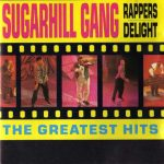 The Sugarhill Gang – 1994 – Rapper's Delight (The Greatest Hits)