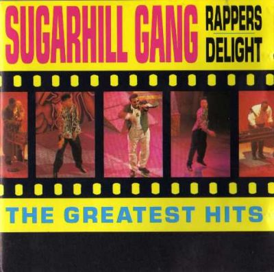The Sugarhill Gang - 1994 - Rapper's Delight (The Greatest Hits)