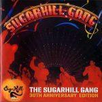 The Sugarhill Gang – 2010 – The Sugarhill Gang (30th Anniversary Edition)
