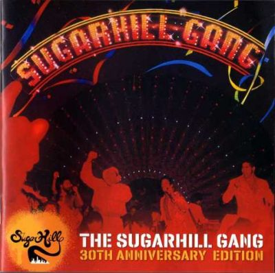 The Sugarhill Gang - 2010 - The Sugarhill Gang (30th Anniversary Edition)