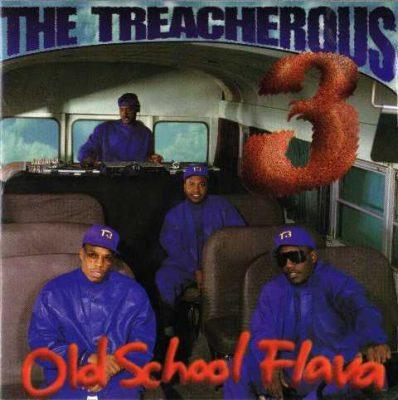 The Treacherous Three - 1994 - Old School Flava