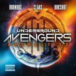 The Underground Avengers – 2018 – Anomaly 88