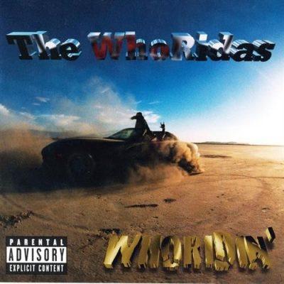 The Whoridas - 1997 - Whoridin'