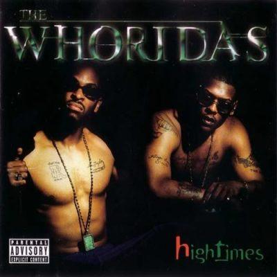The Whoridas - 1999 - High Times