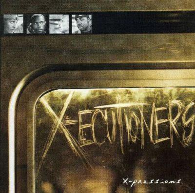 The X-Ecutioners - 1997 - X-Pressions