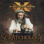 The X-Ecutioners – 1998 – Scratchology