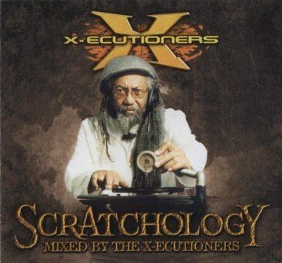 The X-Ecutioners - 1998 - Scratchology