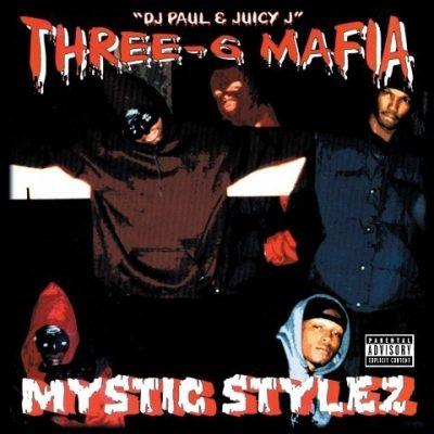 Three 6 Mafia - 1995 - Mystic Stylez