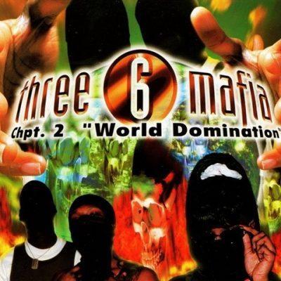 Three 6 Mafia - 1997 - Chapter 2: World Domination