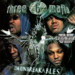 Three 6 Mafia – 2003 – Da Unbreakables