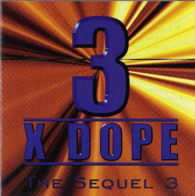 Three Times Dope - 1998 - The Sequel 3