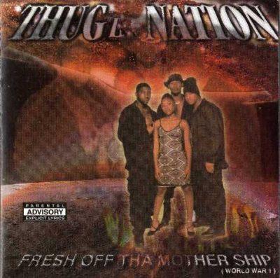 Thugz Nation - 1999 - Fresh Off Tha Mothership