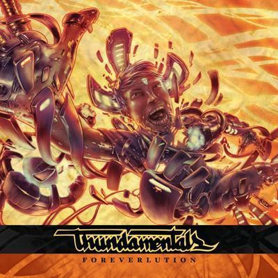 Thundamentals - 2011 - Foreverlution