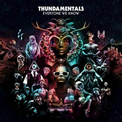 Thundamentals - 2017 - Everyone We Know