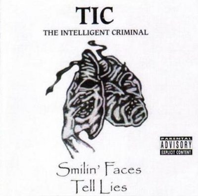 TIC - 1999 - Smilin' Faces Tell Lies