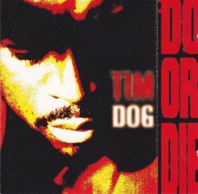 Tim Dog - 1993 - Do Or Die