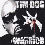 Tim Dog – 2006 – BX Warrior