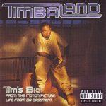 Timbaland – 1998 – Tim's Bio