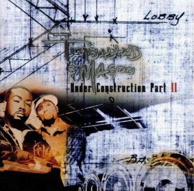 Timbaland & Magoo - 2003 - Under Construction Part II