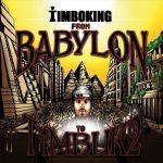 Timbo King – 2011 – From Babylon To T1mbuk2