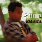 Soon E MC – 1996 – Intime Conviction