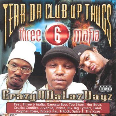 Tear Da Club Up Thugs - 1998 - CrazyNDaLazDayz