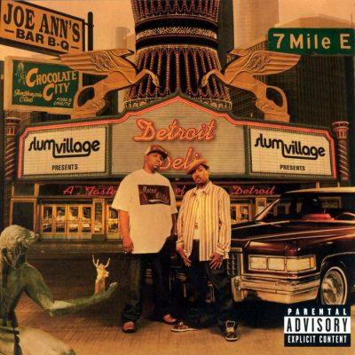 Slum Village - 2004 - Detroit Deli