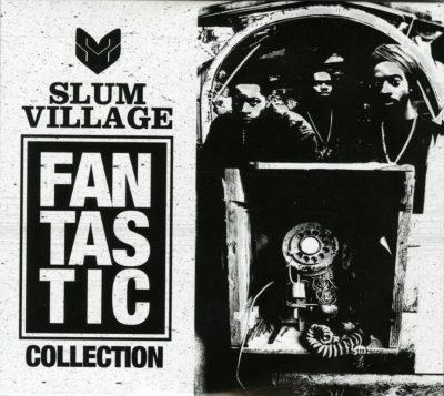 Slum Village - 2017 - Fantastic Collection