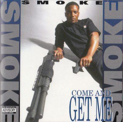 Smoke - 1994 - Come And Get Me