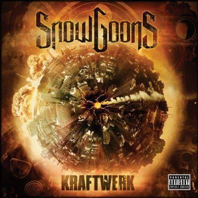 Snowgoons - 2010 - Kraftwerk