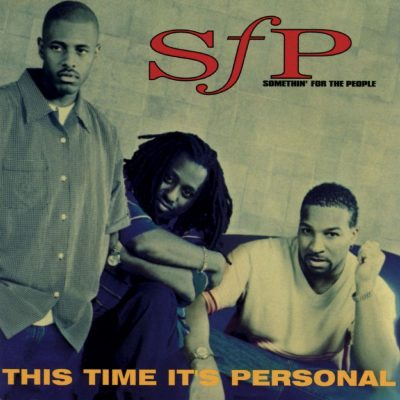 Somethin' For The People - 1997 - This Time It's Personal