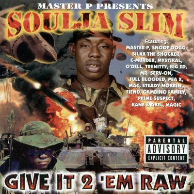 Soulja Slim - 1998 - Give It 2 'Em Raw