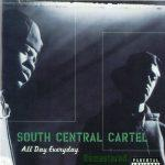 South Central Cartel – 1997 – All Day Everyday (2018-Remastered)