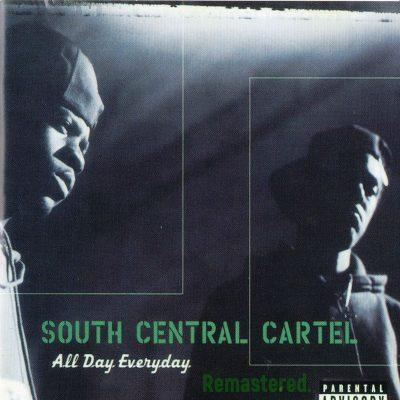South Central Cartel - 1997 - All Day Everyday (2018-Remastered)