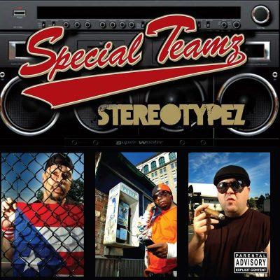Special Teamz (Edo G, Jaysaun, Slaine) - 2007 - Stereotypez