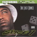 Spice 1 – 2000 – The Last Dance