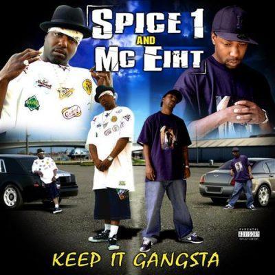 Spice 1 & MC Eiht - 2006 - Keep It Gangsta
