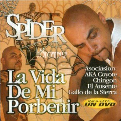 Spider - 2005 - La Vida De Mi Porbenir