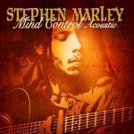 Stephen Marley – 2009 – Mind Control (Acoustic)