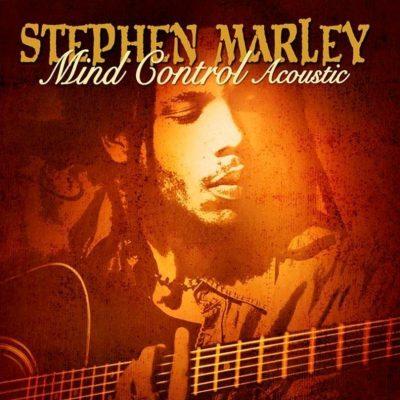 Stephen Marley - 2009 - Mind Control (Acoustic)