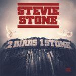 Stevie Stone – 2013 – 2 Birds 1 Stone