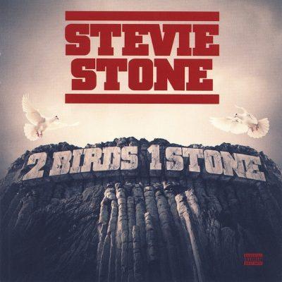Stevie Stone - 2013 - 2 Birds 1 Stone