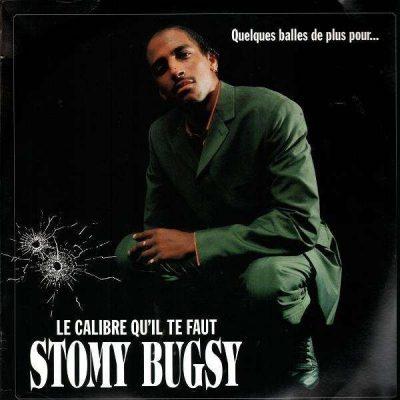 Stomy Bugsy - 1998 - Quelques Balles De Plus Pour... Le Calibre Qu'il Te Faut